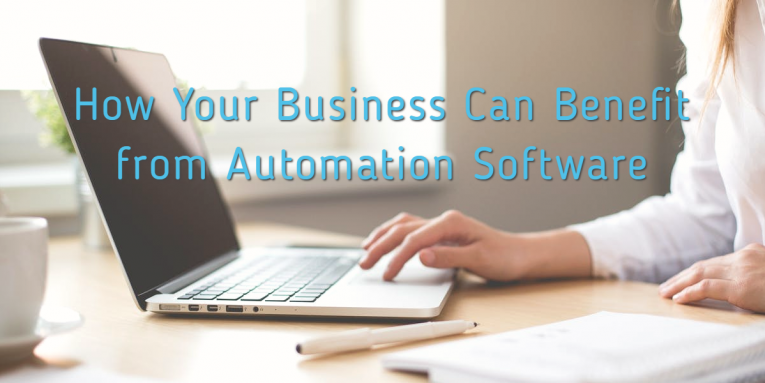 How Your Business Can Benefit from Automation Software